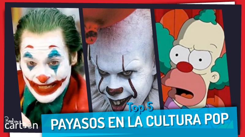Top 5 Payasos en la cultura Pop