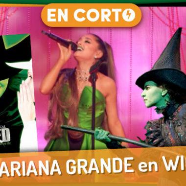 Ariana Grande en Wicked